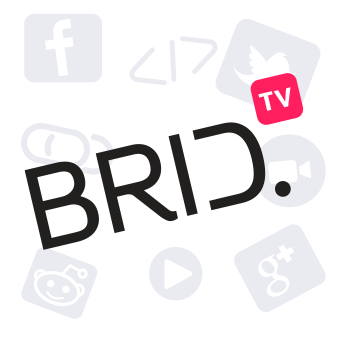 Welcome to Brid.tv
