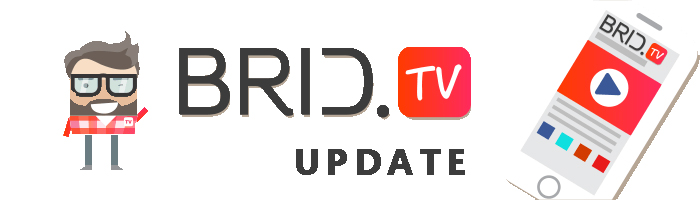We've Been Busy: New BridTV Platform Release