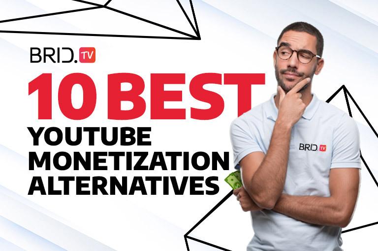 best youtube monetization alternatives