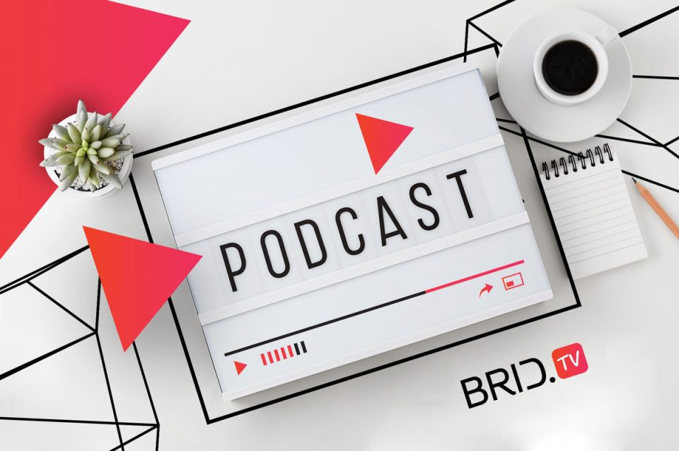 BridTV podcast