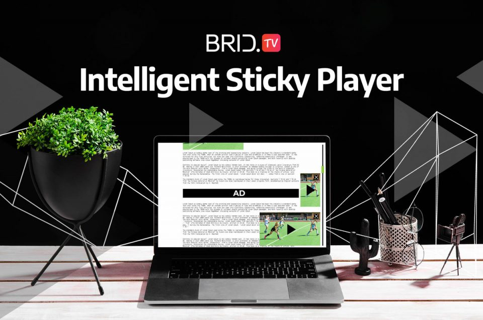 player intelligent sticky behavior BridTV