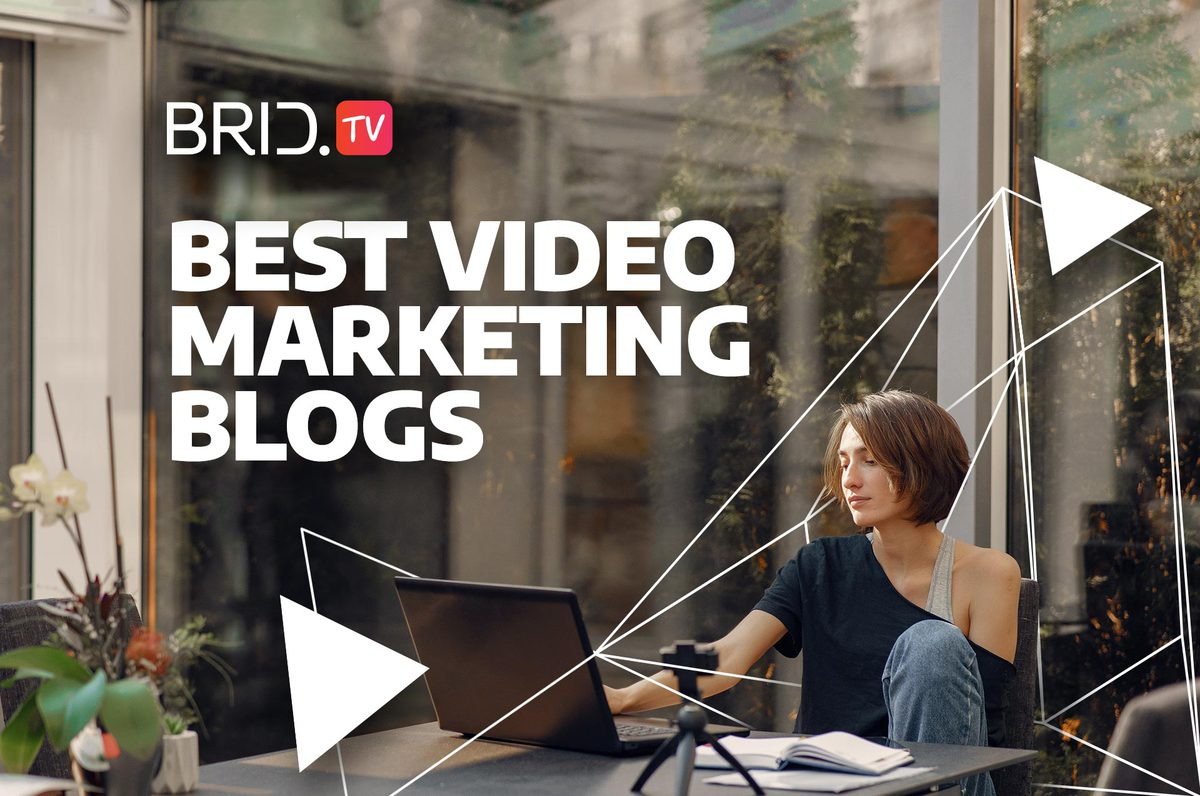 best video marketing blogs BridTV