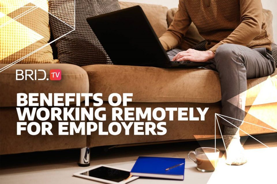 benefits of working remotely for employers