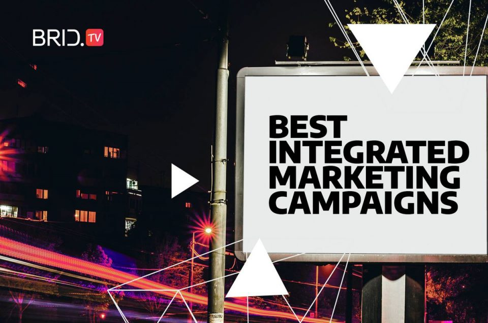 best integrated marketing campaigns