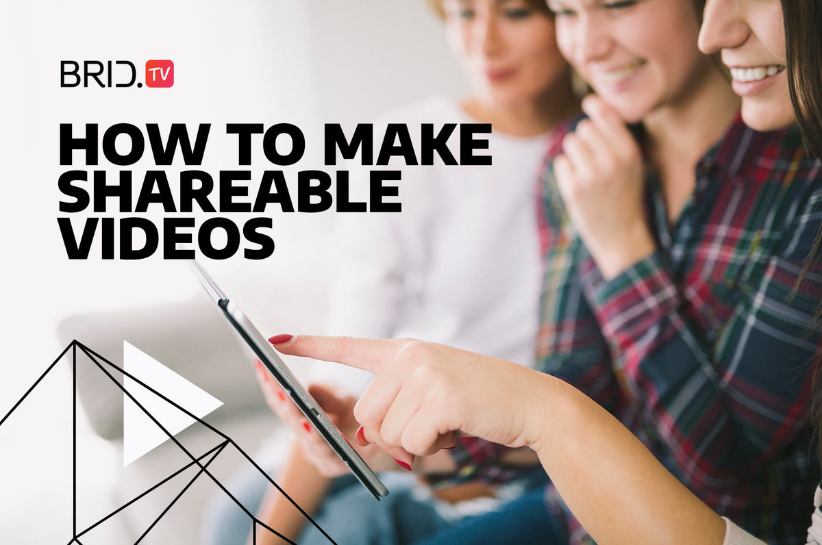 how to make shareable videos