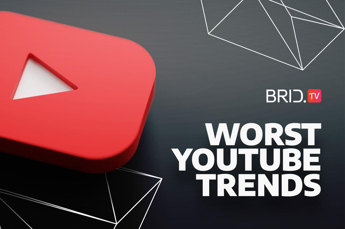 worst youtube trends