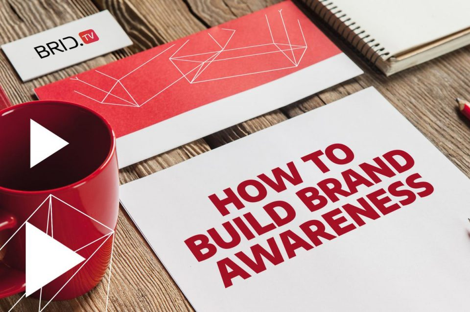 how to build brand awareness