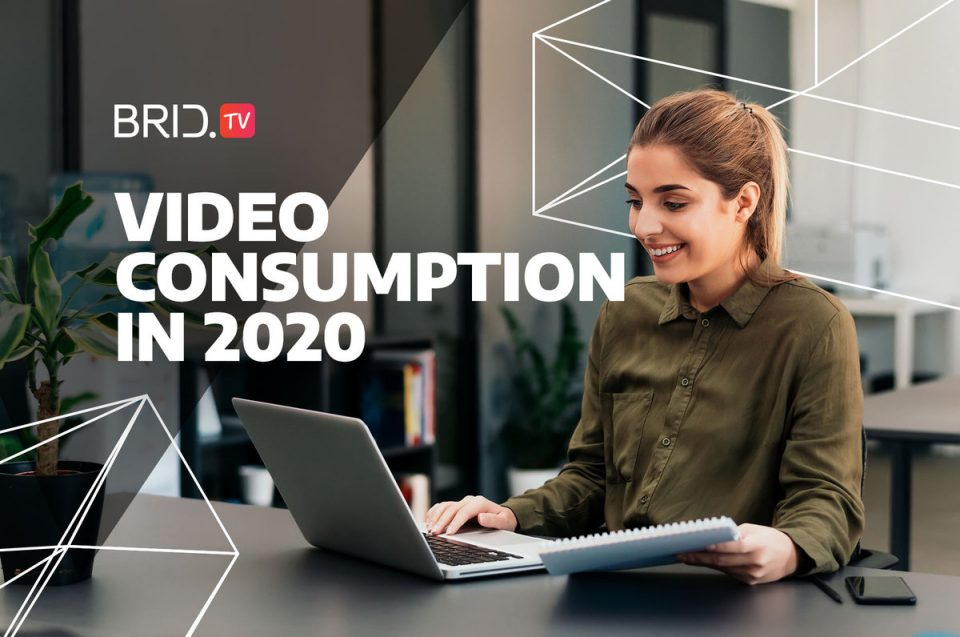 Video Consumption in 2020: How Is It Changing?