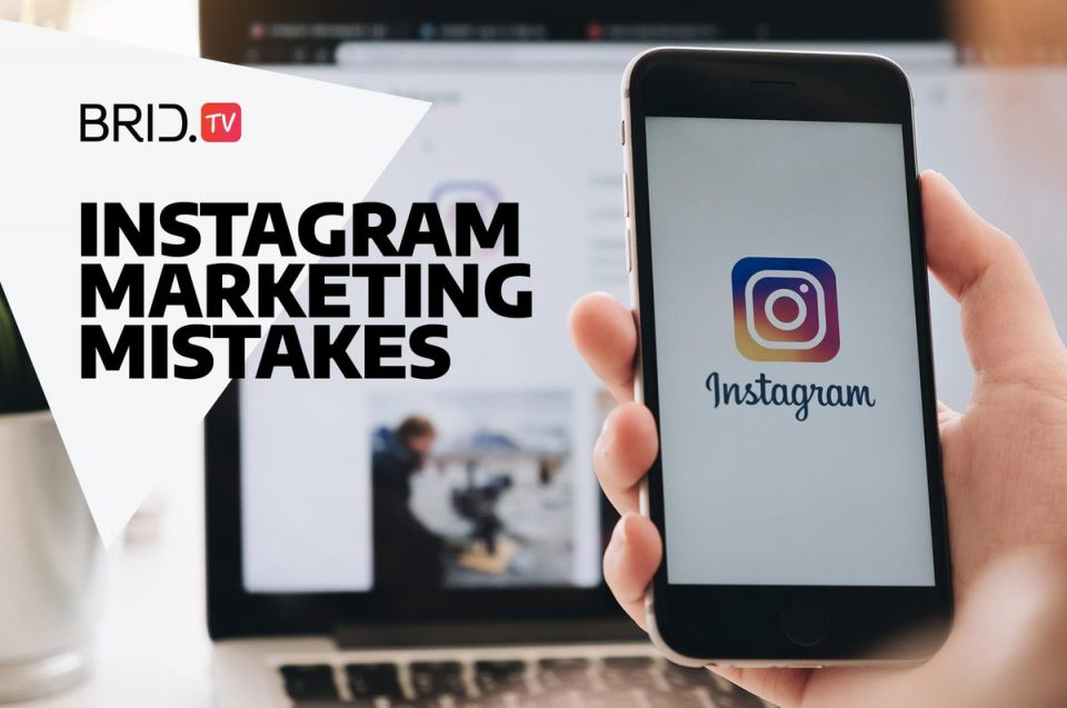 Instagram Marketing Mistakes