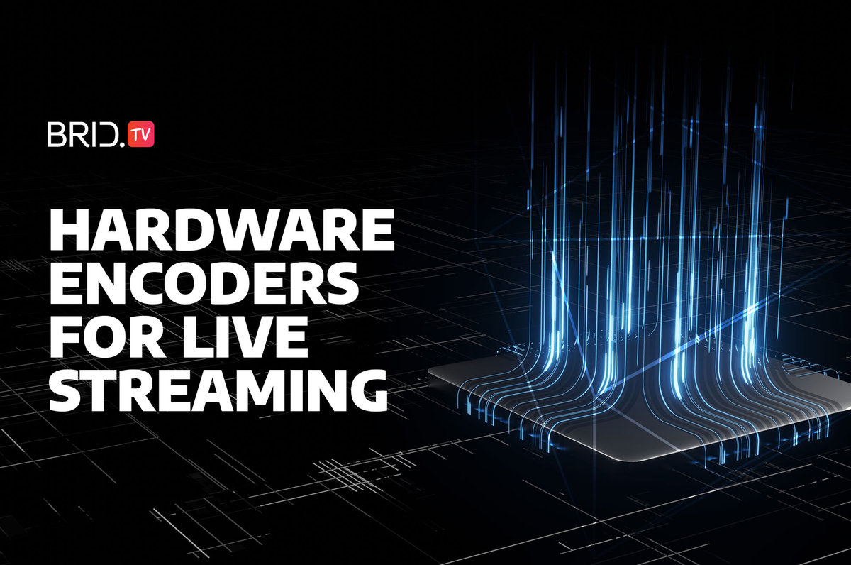 hardware encoders for live streaming