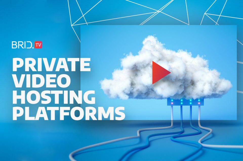 private video hosting platforms