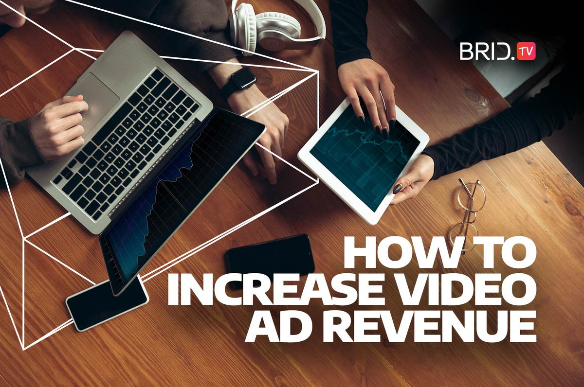 how to increase video ad revenue