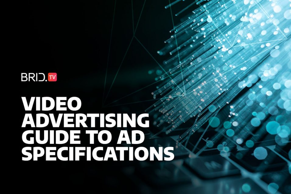 video advertising guide to ad specifications