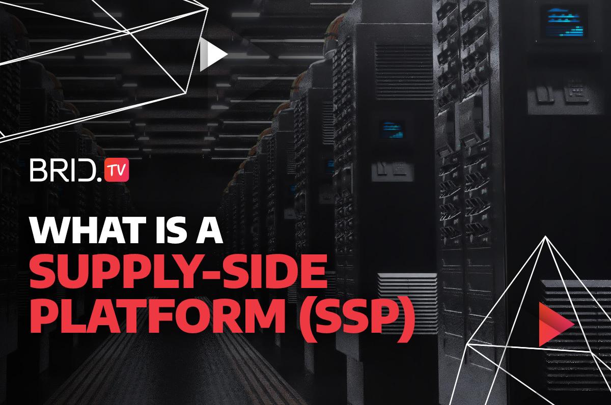 what is a supply-side platform (SSP)