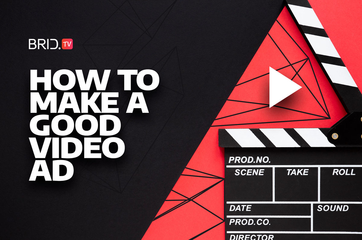 how to make a good video ad