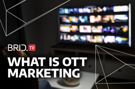 what is ott marketing brid tv