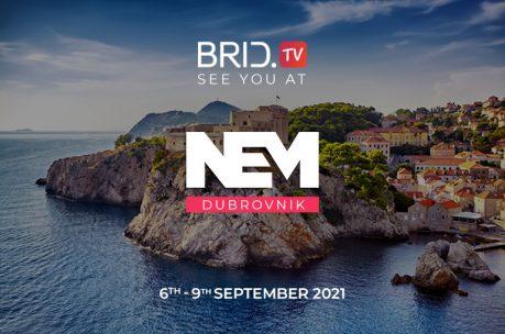 Brid.TV Is Headed to NEM Dubrovnik in September