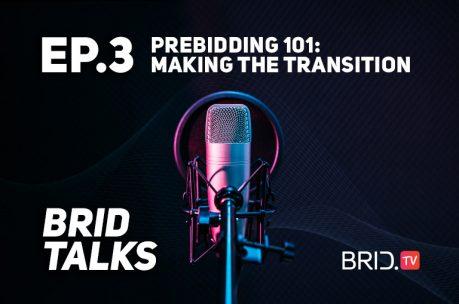 brid talks ep. 3: prebidding 101: making the transition